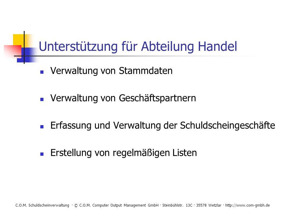 C.O.M.Schuldscheinverwaltung · © C.O.M. Computer Output Management GmbH · Steinbühlstr.