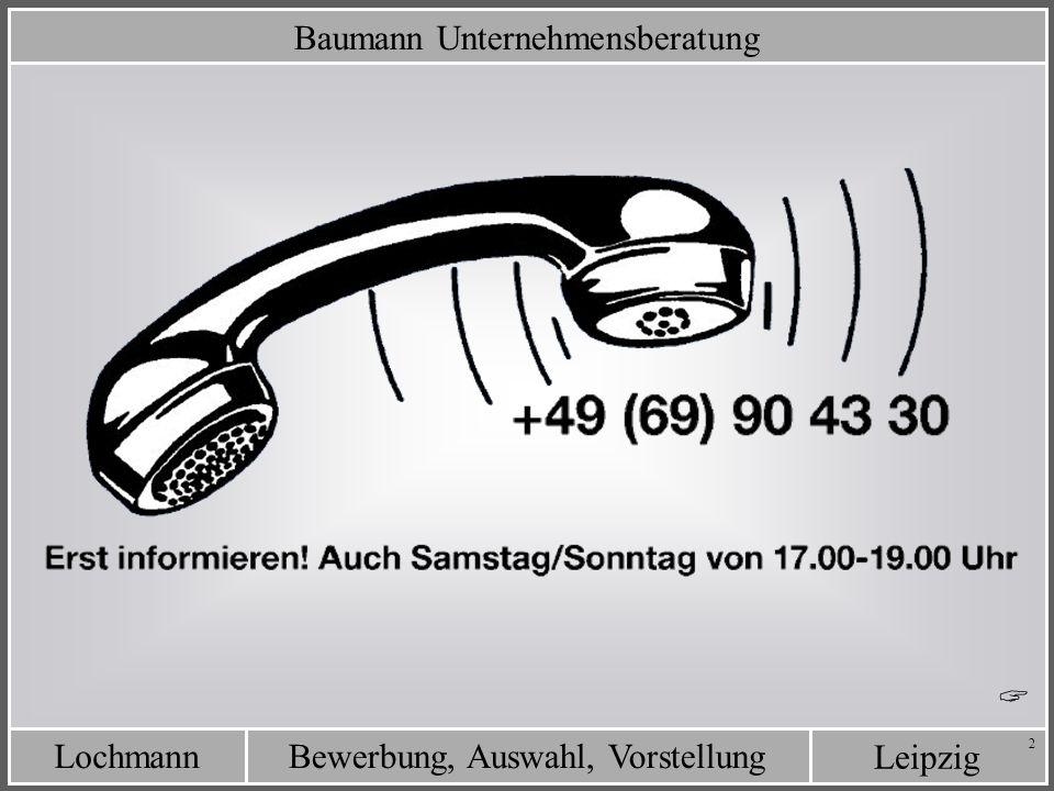 Leipzig Bewerbung, Auswahl, VorstellungLochmann 53 Was ist von der Direktansprache zu halten .