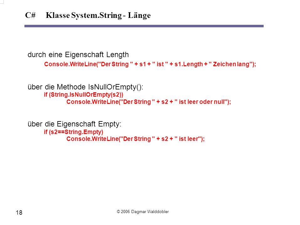 durch eine Eigenschaft Length Console.WriteLine(