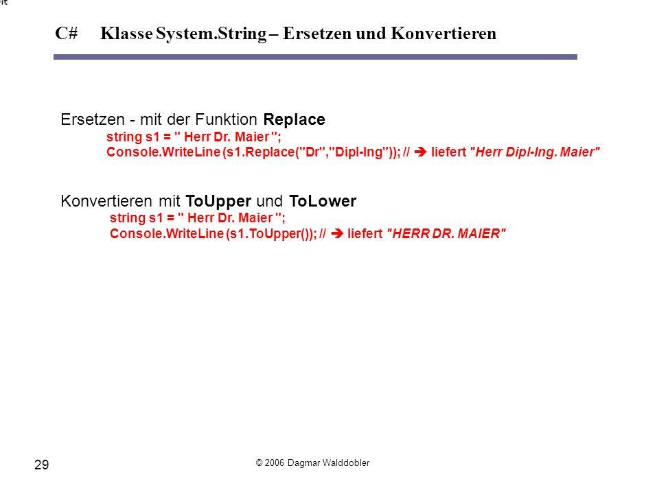 Ersetzen - mit der Funktion Replace string s1 =