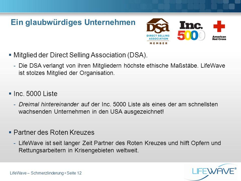 Mitglied der Direct Selling Association (DSA). -Die DSA verlangt von ihren Mitgliedern höchste ethische Maßstäbe. LifeWave ist stolzes Mitglied der Or