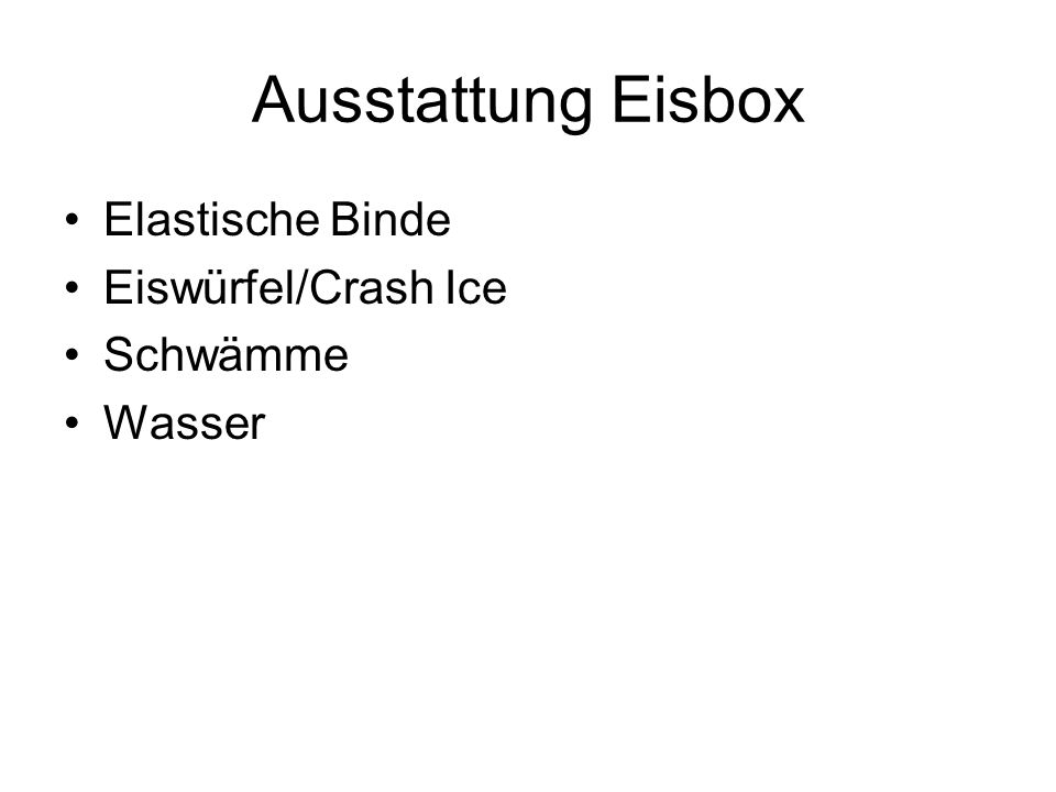 Ausstattung Eisbox Elastische Binde Eiswürfel/Crash Ice Schwämme Wasser