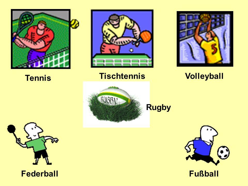 Tennis Tischtennis Volleyball Federball Fußball Rugby