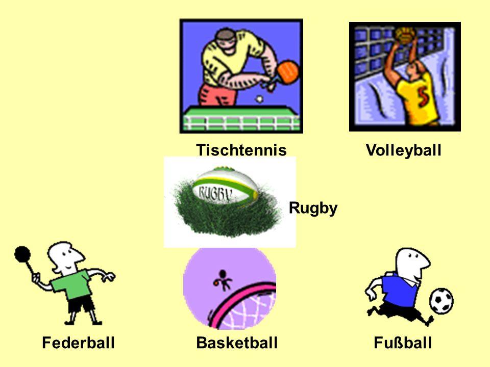 Tischtennis Volleyball Federball FußballBasketball Rugby