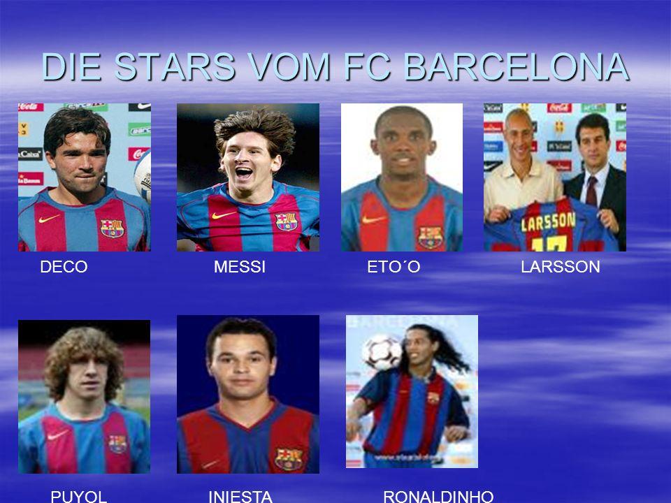 DIE STARS VOM FC BARCELONA DECOMESSIETO´OLARSSON PUYOLINIESTARONALDINHO