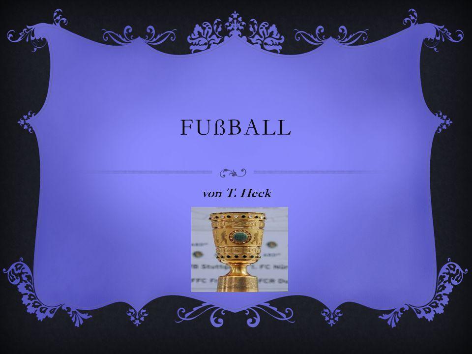 FUßBALL von T. Heck