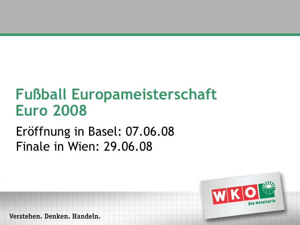 Fußball Europameisterschaft Euro 2008 Eröffnung in Basel: 07.06.08 Finale in Wien: 29.06.08