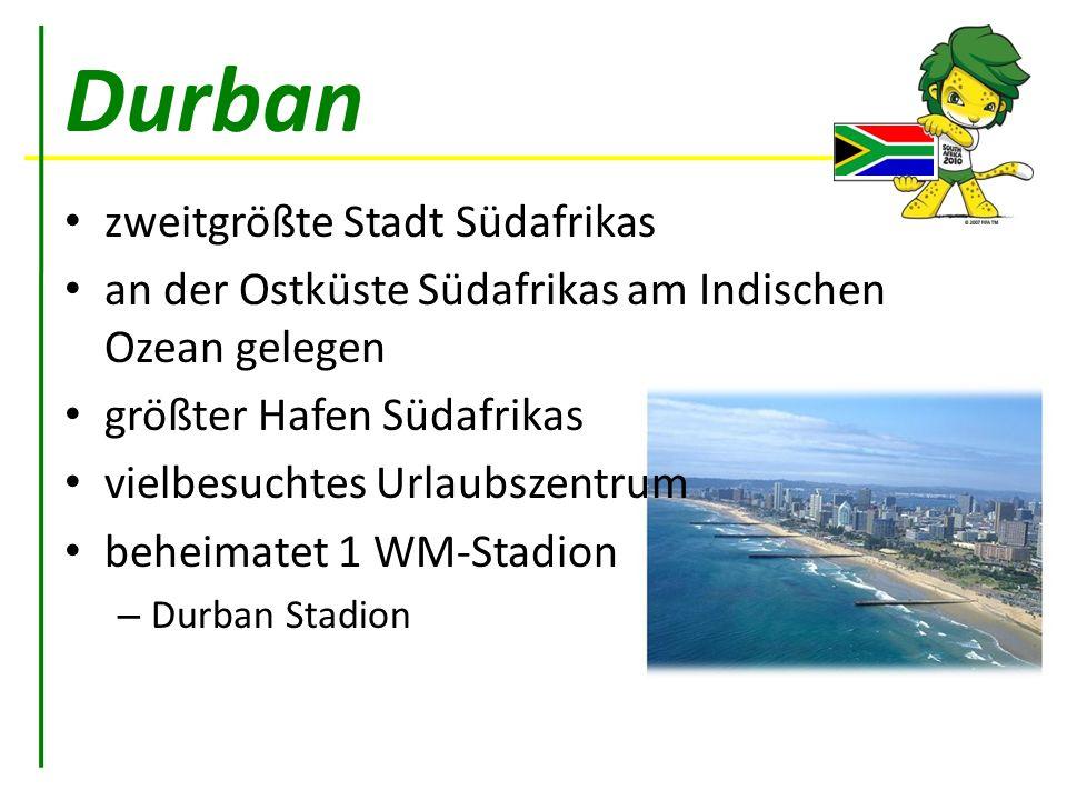 Durban zweitgrößte Stadt Südafrikas an der Ostküste Südafrikas am Indischen Ozean gelegen größter Hafen Südafrikas vielbesuchtes Urlaubszentrum beheim