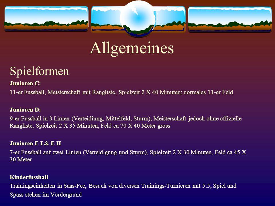 Organisatorisches Jahresplanung Sämtliche Informationen (Spielplan, Anspielzeiten, Verschiebungen usw) sind ebenfalls auf der Homepage des Walliser Fussballverbandes unter www.football.ch/avf abrufbar.
