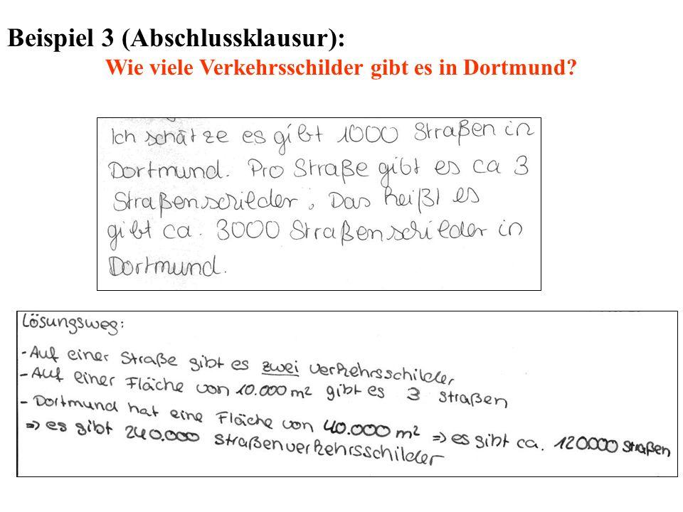 Beispiel 3 (Abschlussklausur): Wie viele Verkehrsschilder gibt es in Dortmund?