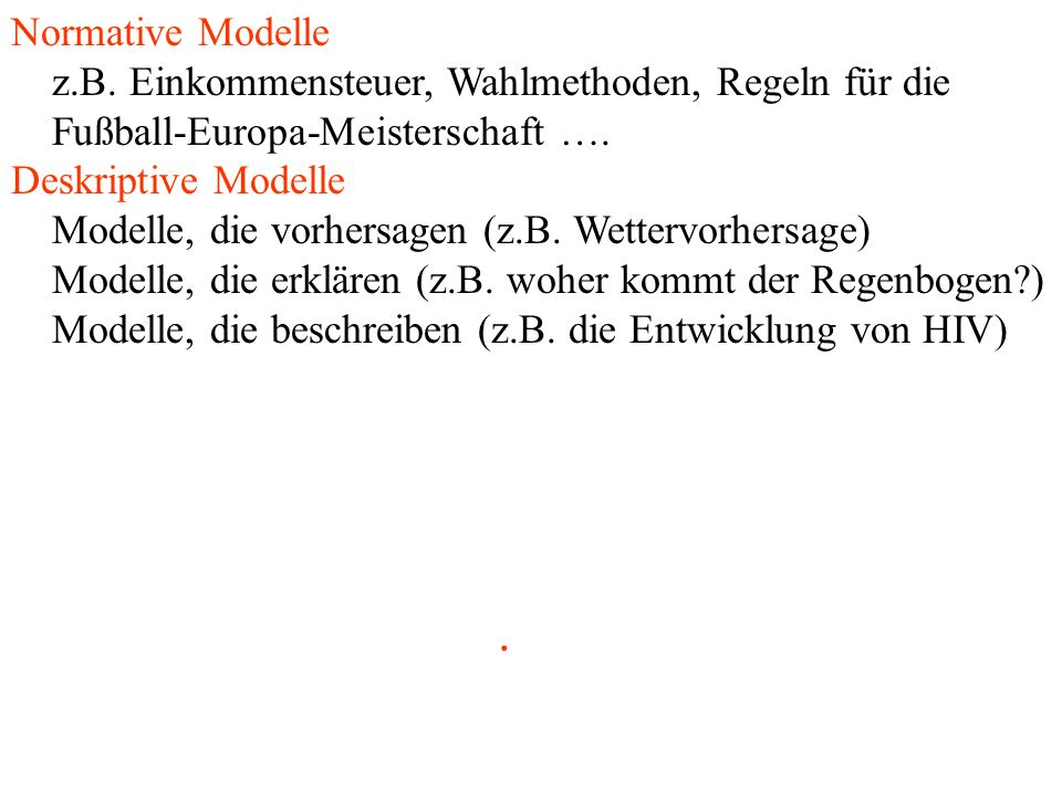 Normative Modelle z.B.