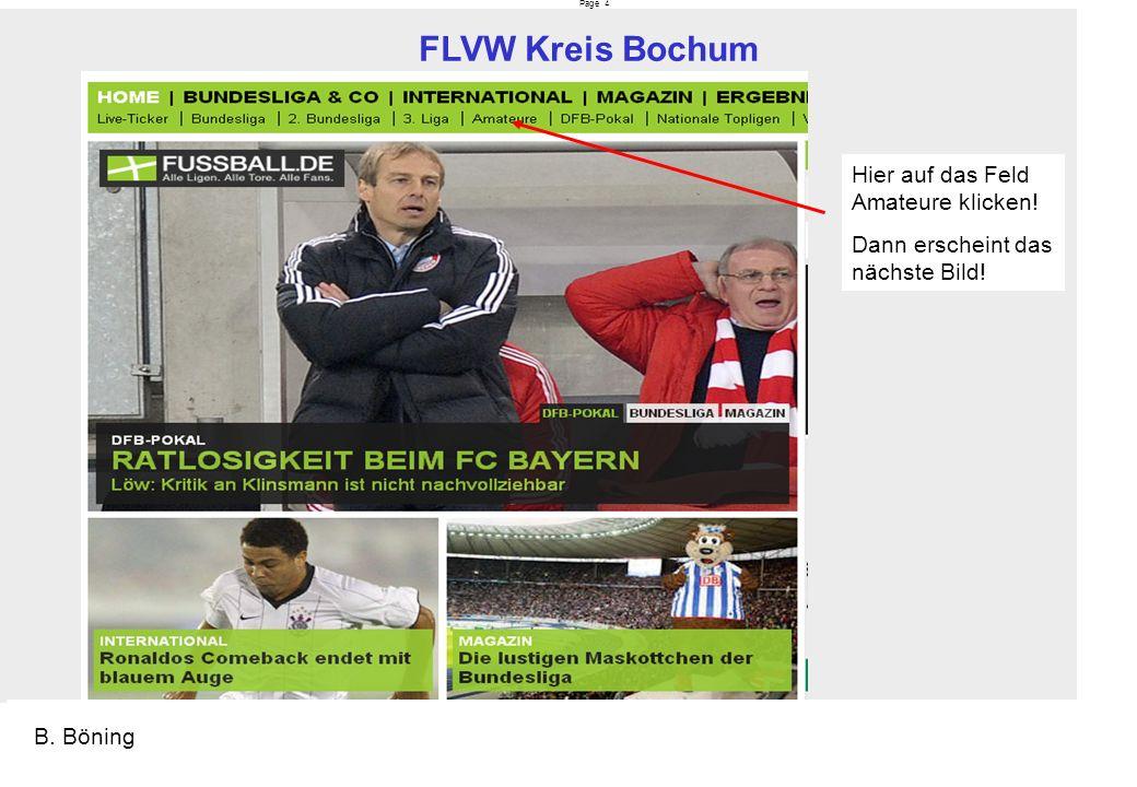 Page 4 FLVW Kreis Bochum B. Böning Hier auf das Feld Amateure klicken! Dann erscheint das nächste Bild!