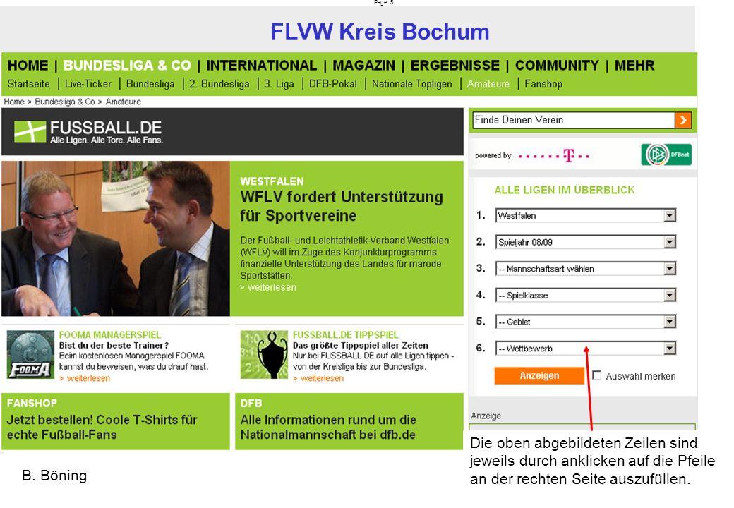 Page 5 FLVW Kreis Bochum B. Böning Die oben abgebildeten Zeilen sind jeweils durch anklicken auf die Pfeile an der rechten Seite auszufüllen.