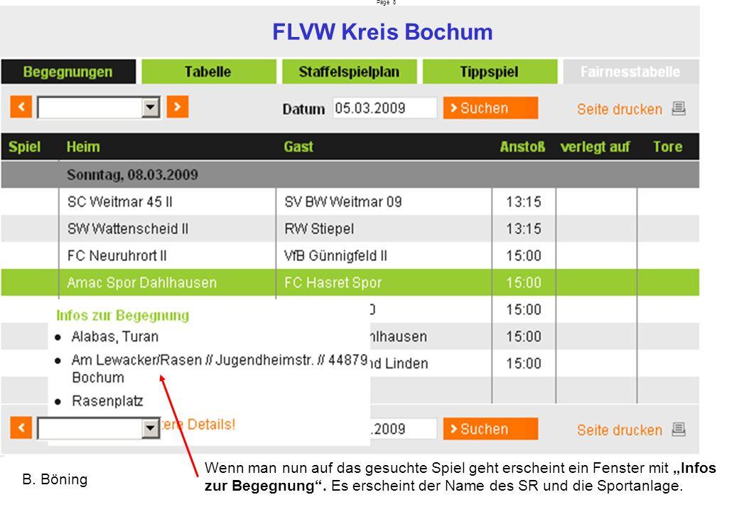Page 8 FLVW Kreis Bochum B. Böning Wenn man nun auf das gesuchte Spiel geht erscheint ein Fenster mit Infos zur Begegnung. Es erscheint der Name des S
