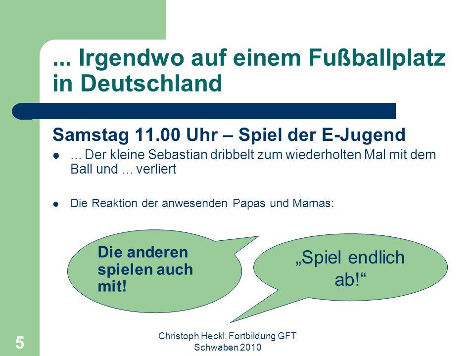 Christoph Heckl; Fortbildung GFT Schwaben 2010 4 Zur Person Alter: 40 JahreWohnort: Ingolstadt Verheiratet, eine Tochter, zwei Söhne Beruf: Lehrer am