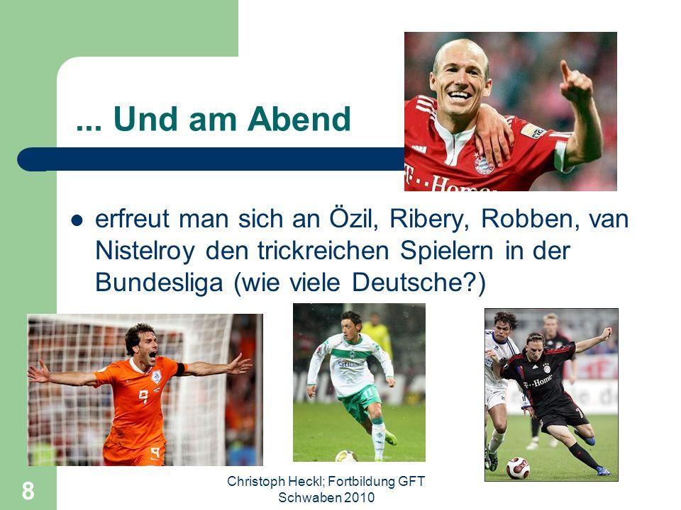 Christoph Heckl; Fortbildung GFT Schwaben 2010 8...