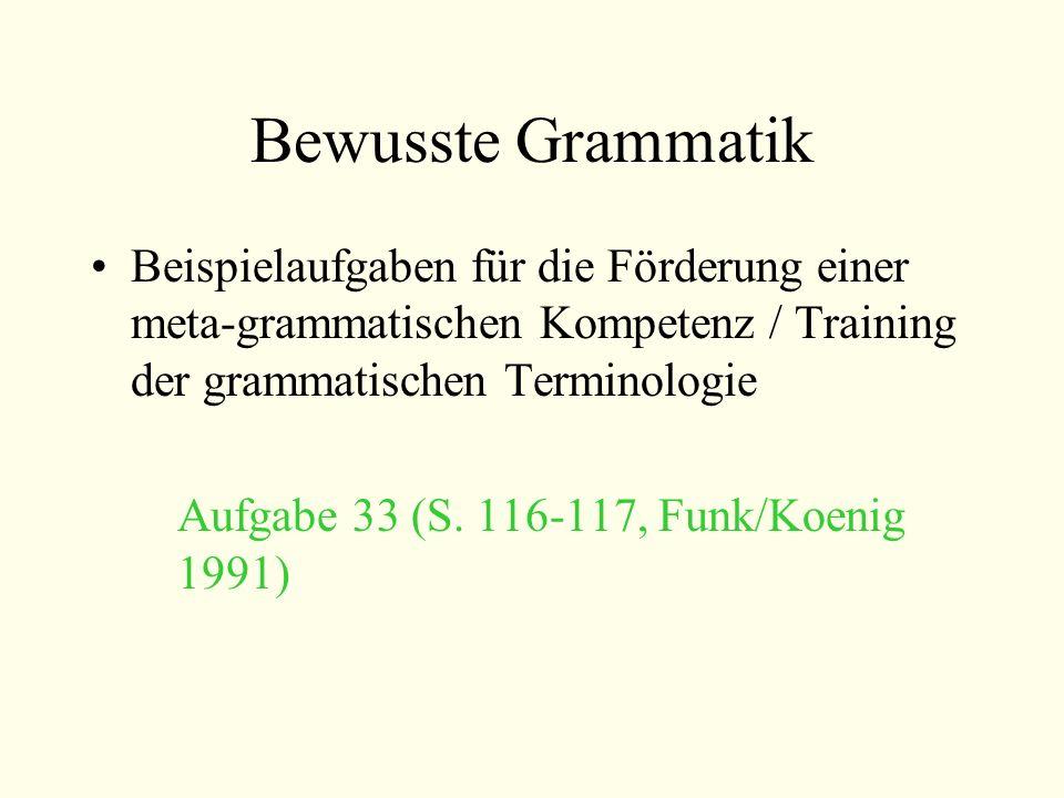 Bewusste Grammatik Beispielaufgaben für die Förderung einer meta-grammatischen Kompetenz / Training der grammatischen Terminologie Aufgabe 33 (S. 116-