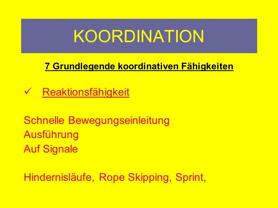 KOORDINATION 7 Grundlegende koordinativen Fähigkeiten kinästhetische Differenzierungsfähigkeit Feinabstimmung der einzelnen Bewegungsphasen Bewegungsgenauigkeit, Bewegungsökonomie Einradfahren, Pedalo,