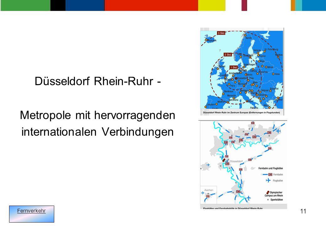 11 Düsseldorf Rhein-Ruhr - Metropole mit hervorragenden internationalen Verbindungen Fernverkehr