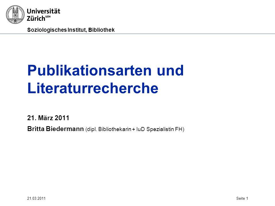 Soziologisches Institut, Bibliothek Web of Science Herausgeber: Thomson Scientific (früher ISI) Suchsprache: Englisch Suche nach zitierten Referenzen: Welche Referenzen werden in einem Artikel zitiert.