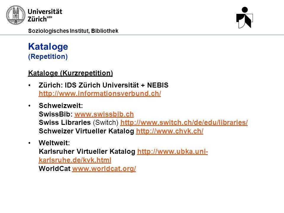Soziologisches Institut, Bibliothek Kataloglandschaft Schweiz (Grafik: Simon Allemann, UZH-Hauptbibliothek) 21.03.2011Publikationsarten und Literatursuche, Britta BiedermannSeite 9