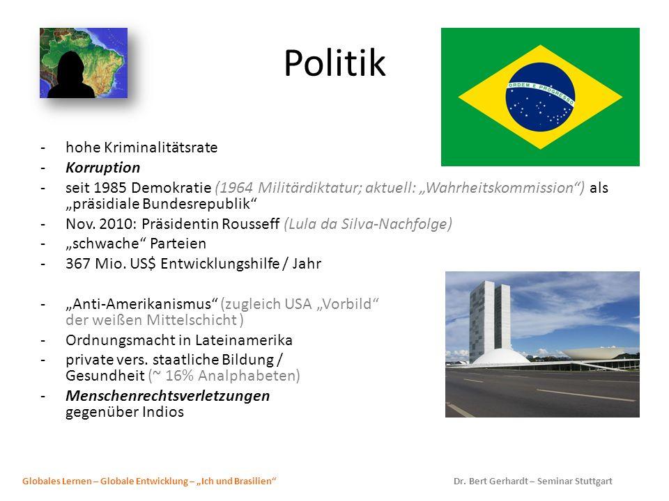Politik -hohe Kriminalitätsrate -Korruption -seit 1985 Demokratie (1964 Militärdiktatur; aktuell: Wahrheitskommission) als präsidiale Bundesrepublik -