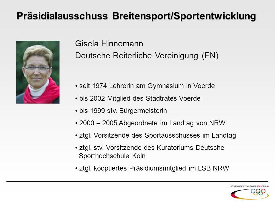 Gisela Hinnemann Deutsche Reiterliche Vereinigung (FN) seit 1974 Lehrerin am Gymnasium in Voerde bis 2002 Mitglied des Stadtrates Voerde bis 1999 stv.