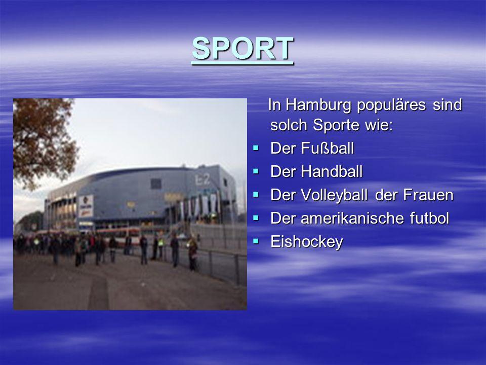 SPORT In Hamburg populäres sind solch Sporte wie: In Hamburg populäres sind solch Sporte wie: Der Fußball Der Fußball Der Handball Der Handball Der Volleyball der Frauen Der Volleyball der Frauen Der amerikanische futbol Der amerikanische futbol Eishockey Eishockey