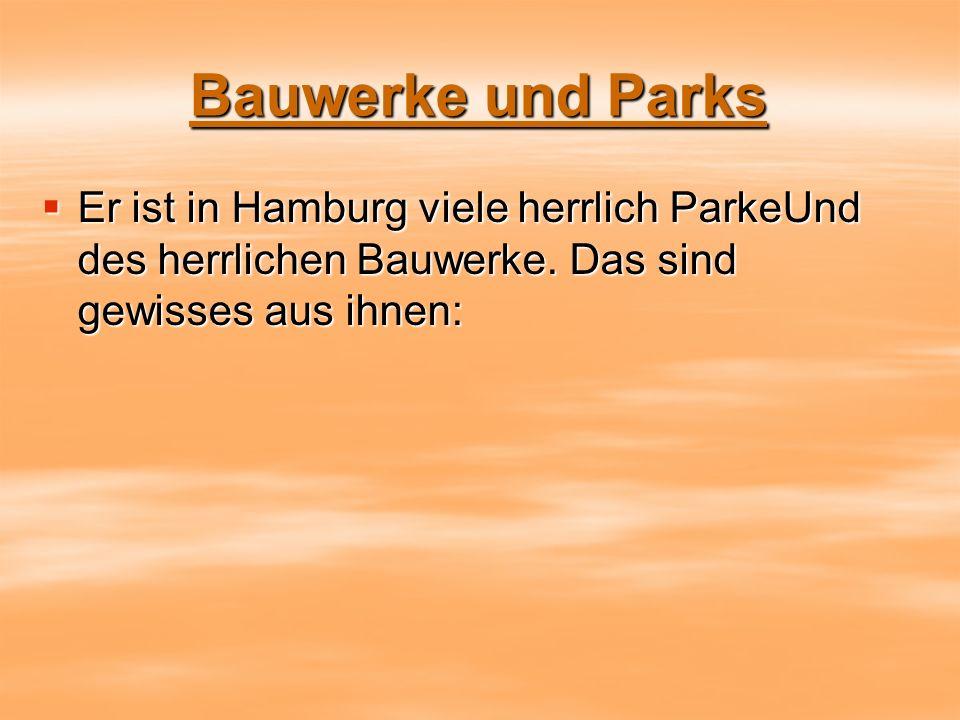Bauwerke und Parks Er ist in Hamburg viele herrlich ParkeUnd des herrlichen Bauwerke.