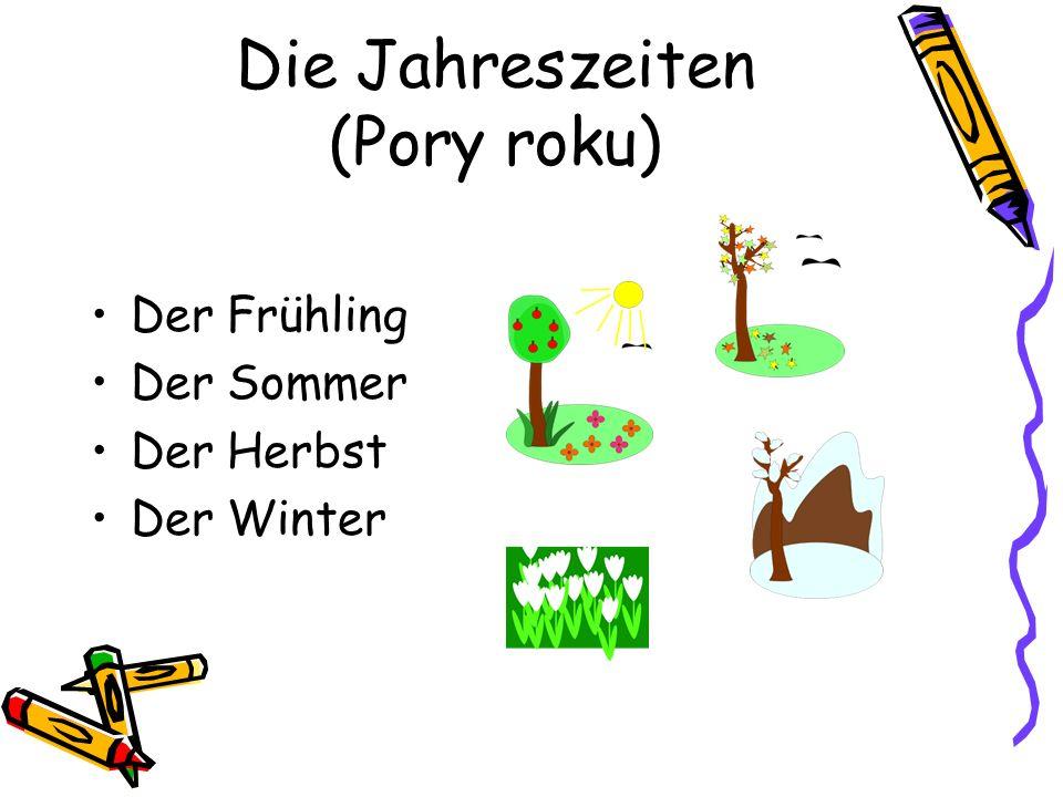 Die Jahreszeiten (Pory roku) Das sind: