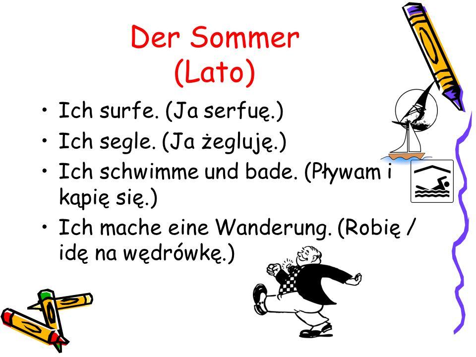 Der Sommer (Lato) Ich surfe. (Ja serfuę.) Ich segle.