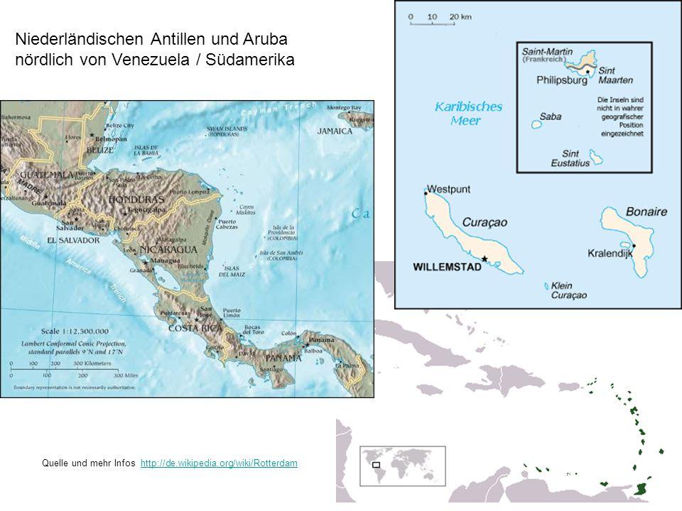Niederländischen Antillen und Aruba nördlich von Venezuela / Südamerika Quelle und mehr Infos http://de.wikipedia.org/wiki/Rotterdamhttp://de.wikipedia.org/wiki/Rotterdam