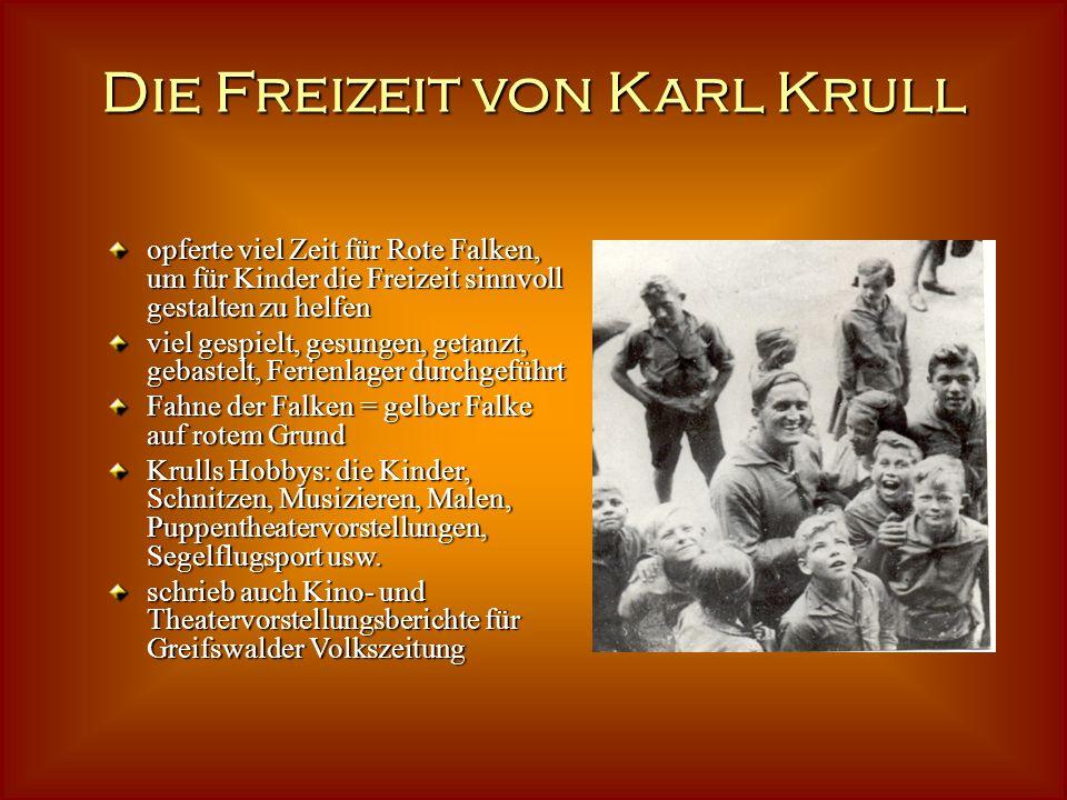 Krull beim Studium und als Lehrer absolvierte Lehrerausbildung in Franzburg Hobbys: Ringen, Fußball war für die Ideen der SPD, Bruder für die Taten de