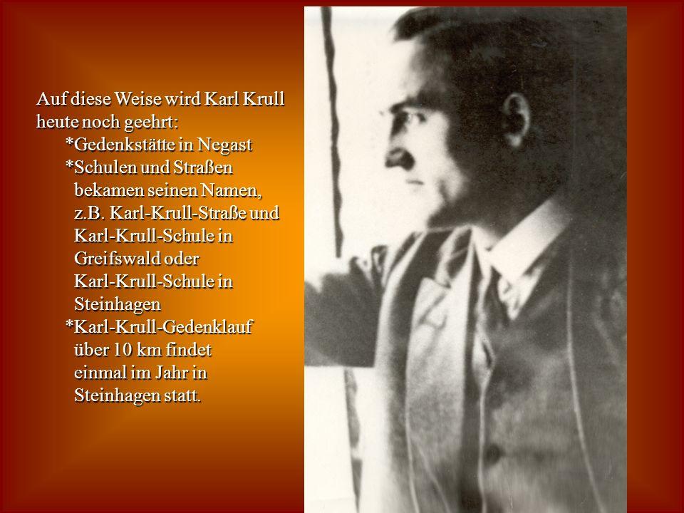 Was geschah nach dem Tod von Karl Krull Abbruch des Ferienlagers Rote Falken marschierten nach Stralsund wurden auf Befehl auseinandergeprügelt Karl K