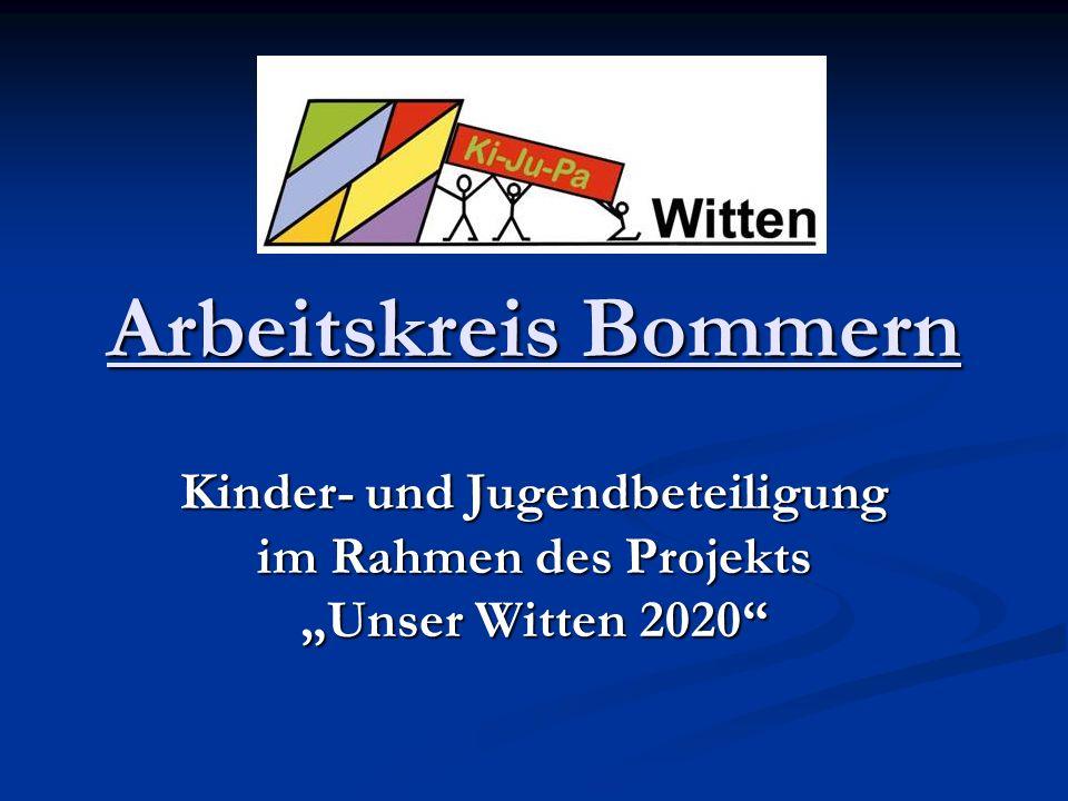Arbeitskreis Bommern Kinder- und Jugendbeteiligung im Rahmen des Projekts Unser Witten 2020