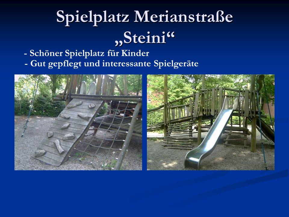 Spielplatz Merianstraße Steini - Schöner Spielplatz für Kinder - Gut gepflegt und interessante Spielgeräte