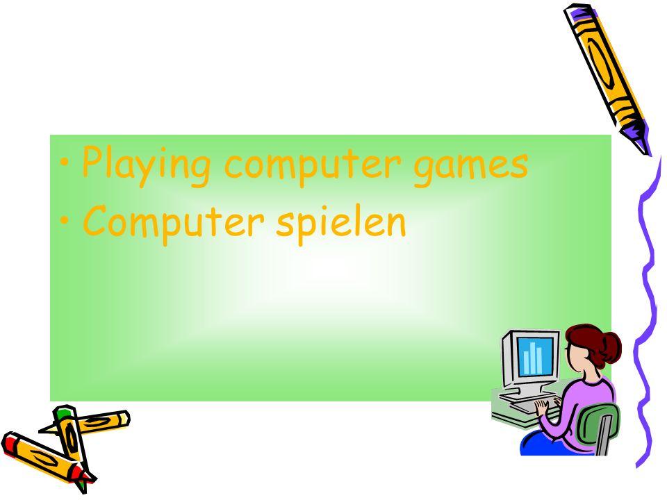 Playing computer games Computer spielen