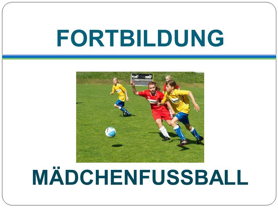 FORTBILDUNG MÄDCHENFUSSBALL