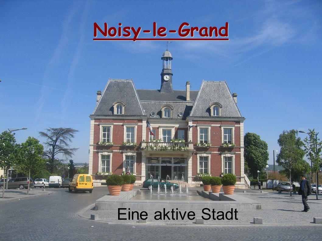 Noisy-le-Grand Eine aktive Stadt