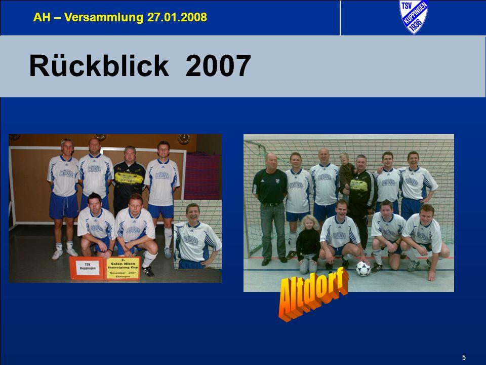 6 Statistik Sportlicher Bereich AH – Versammlung 27.01.2008 10 Hallen - Turniere 2 x 1.