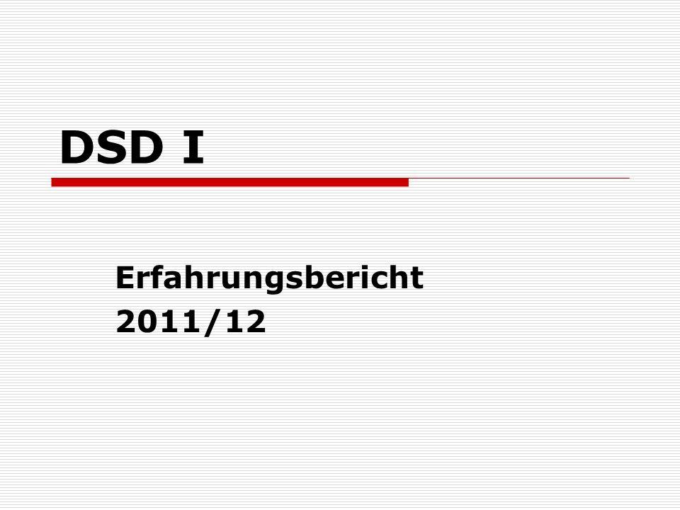 DSD I Erfahrungsbericht 2011/12