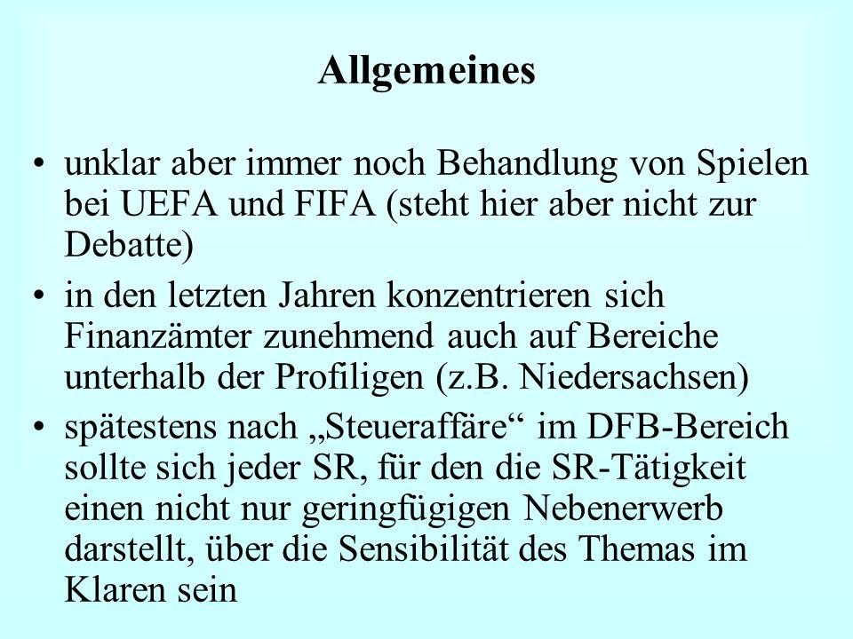 Allgemeines unklar aber immer noch Behandlung von Spielen bei UEFA und FIFA (steht hier aber nicht zur Debatte) in den letzten Jahren konzentrieren si