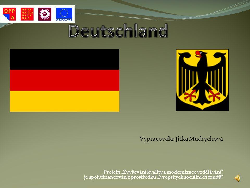 Použitá literatura,hudba Německá hymna- z Internetu Internet : http://de.wikipedia.org/wiki/Deutschland Dusilová, D.