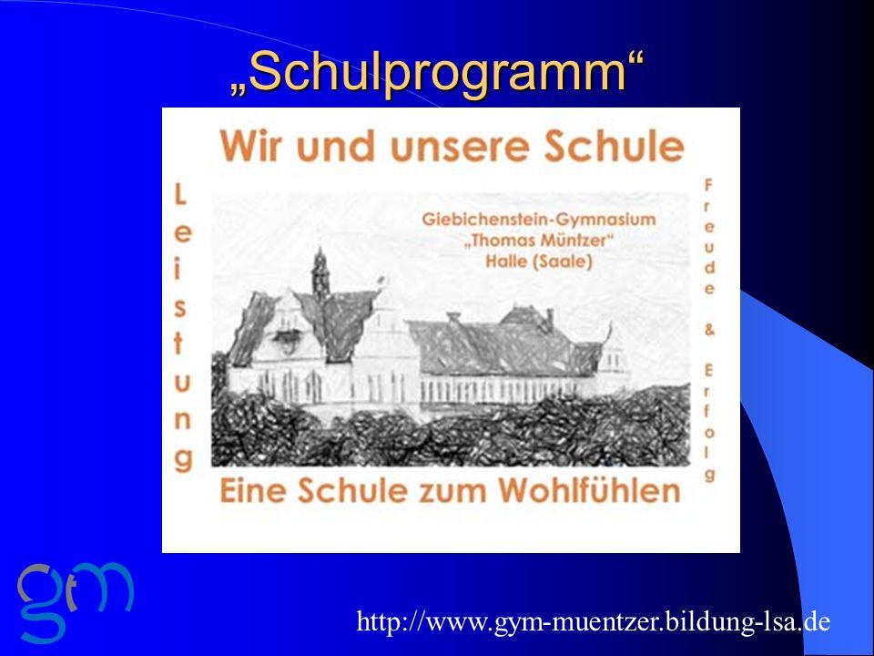 Schulprogramm http://www.gym-muentzer.bildung-lsa.de