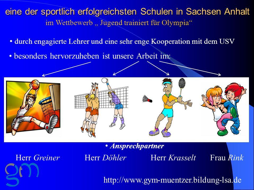 eine der sportlich erfolgreichsten Schulen in Sachsen Anhalt durch engagierte Lehrer und eine sehr enge Kooperation mit dem USV besonders hervorzuhebe