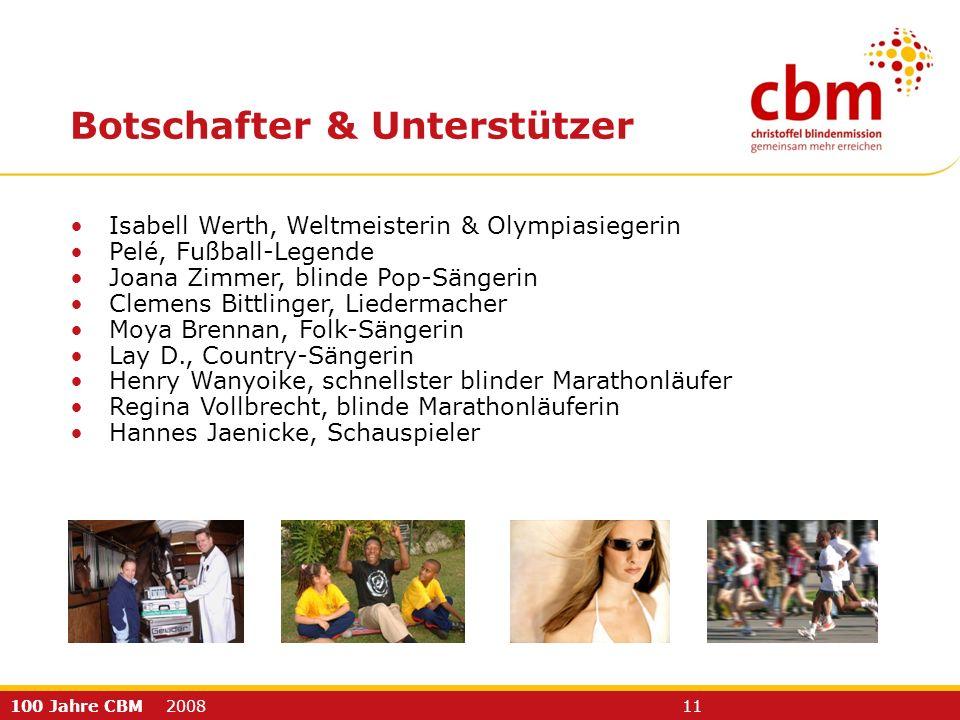 100 Jahre CBM 2008 11 Isabell Werth, Weltmeisterin & Olympiasiegerin Pelé, Fußball-Legende Joana Zimmer, blinde Pop-Sängerin Clemens Bittlinger, Liede