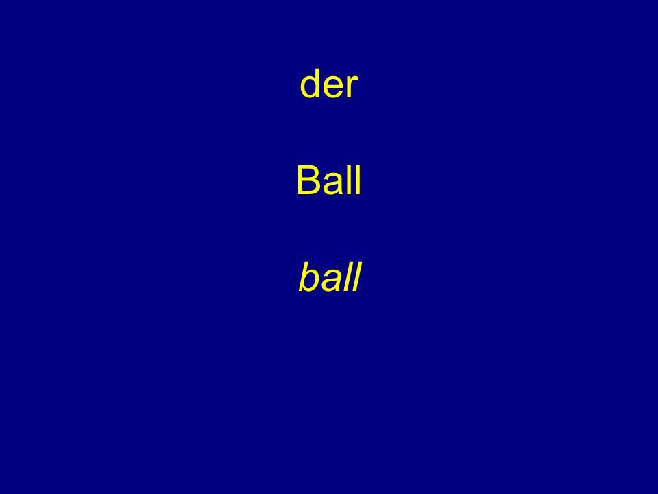 der Ball ball