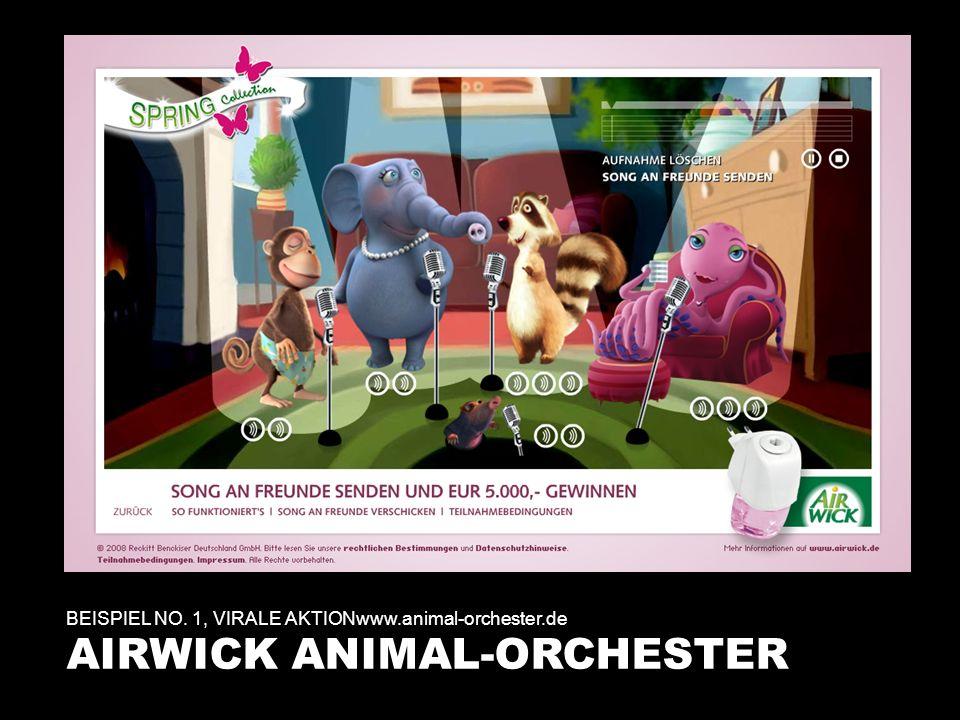BEISPIEL NO. 1, VIRALE AKTIONwww.animal-orchester.de AIRWICK ANIMAL-ORCHESTER