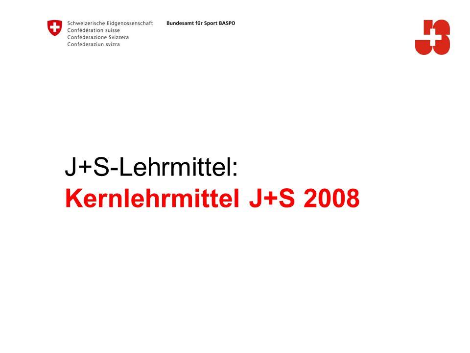 J+S-Lehrmittel: Kernlehrmittel J+S 2008