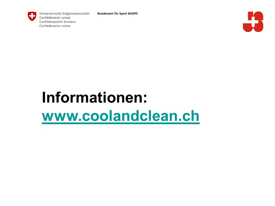 Informationen: www.coolandclean.ch